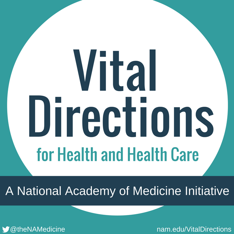Advancing the Health of Communities and Populations: A Vital Direction for Health and Health Care