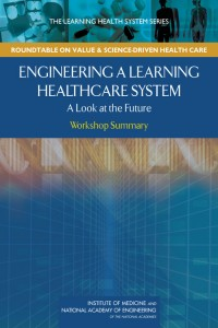 Engineering a Learning Health System