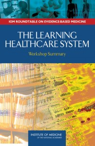 The Learning Healthcare System