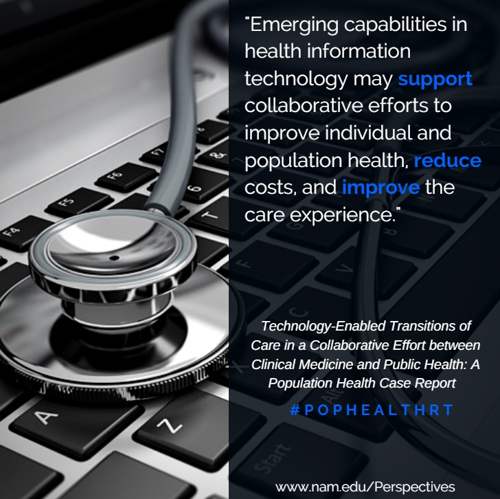 Technology-Enabled Transitions of Care in a Collaborative Effort between Clinical Medicine and Public Health: A Population Health Case Report