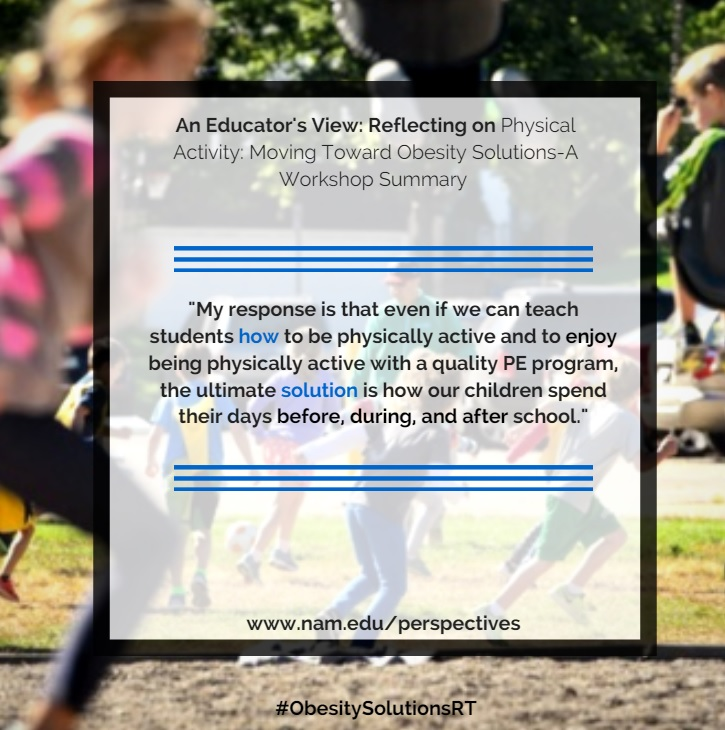 An Educator's View: Reflecting on Physical Activity: Moving Toward Obesity Solutions