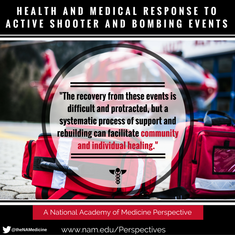 Health and Medical Response to Shooter and Bombing Events