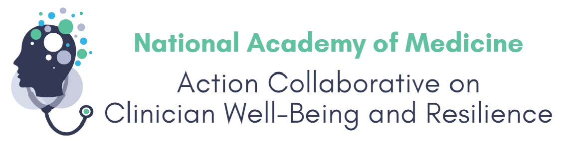 Action Collaborative on Clinician Well-Being and Resilience