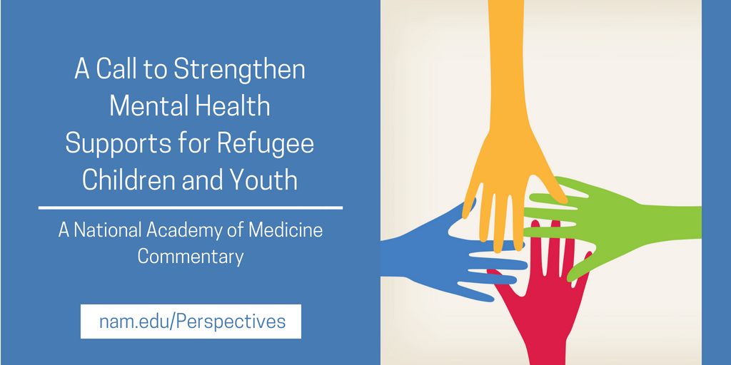 Commentary Trauma From Adverse >> A Call To Strengthen Mental Health Supports For Refugee Children And