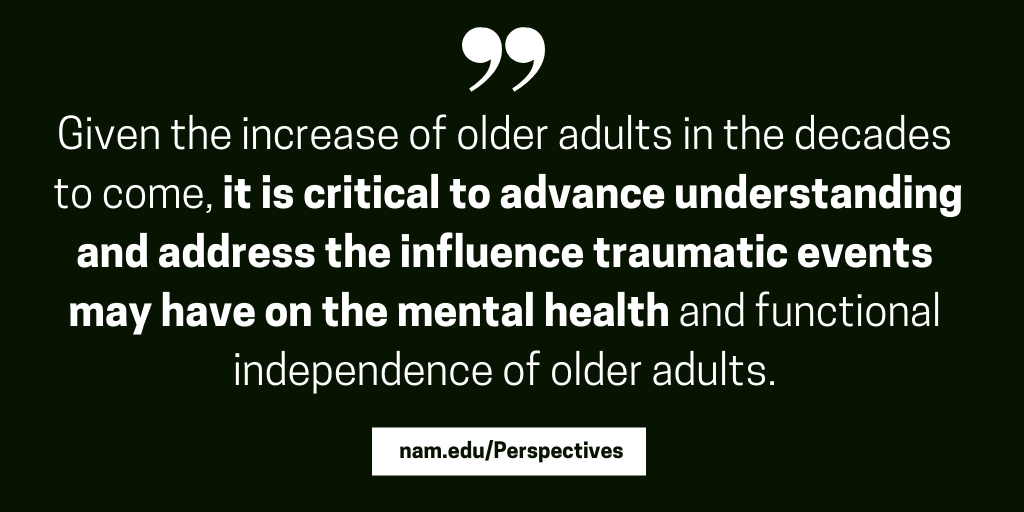 Traumatic Experiences During Early >> Trauma Caused By Injury Or Abuse In Late Life Experiences Impacts